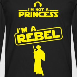 Star Wars fan - I'm not a princess, I'm a rebel - Men's Premium Long Sleeve T-Shirt