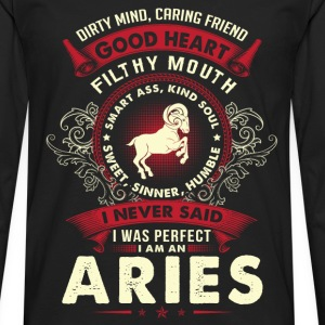 Aries - I never said I am a perfect aries t - shir - Men's Premium Long Sleeve T-Shirt