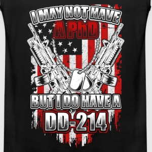 Gun - I may not have a PhD but I have a DD 214 - Men's Premium Tank