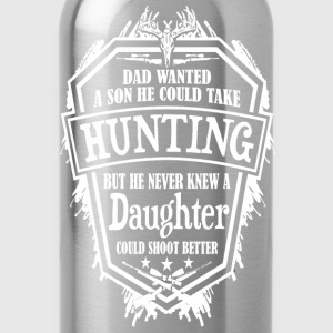 Hunting - Dad never knew a daughter shoots better - Water Bottle