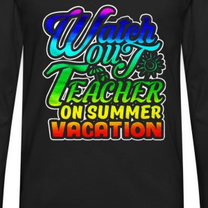 Teacher On Vacation - Men's Premium Long Sleeve T-Shirt