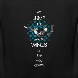Skydiving - Jump and grow wings on the way down - Men's Premium Tank