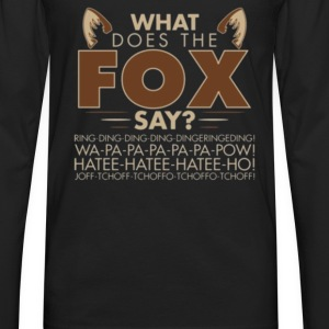 What Does The Fox Say - Men's Premium Long Sleeve T-Shirt