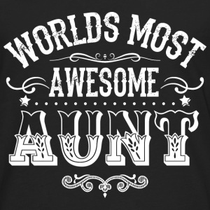 Aunt - Worlds most awesome aunt t-shirt - Men's Premium Long Sleeve T-Shirt