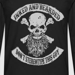 Bearded man - Don't stereotype this guy Gentleman - Men's Premium Long Sleeve T-Shirt