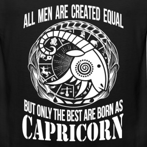 Capricorn - Only the best men are born as capricon - Men's Premium Tank