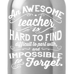 Teacher - An awesome teacher is hard to find tee - Water Bottle