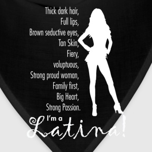 Latina - I'm a latina awesome t-shirt for fans - Bandana