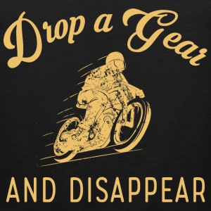 Motorcycle - Drop a gear and disapper t-shirt - Men's Premium Tank