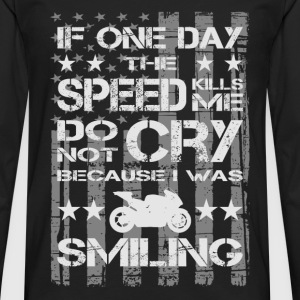 Paul Walker quote - If one day the speed kills me - Men's Premium Long Sleeve T-Shirt