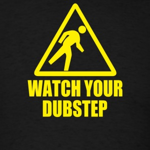dubstep hardstyle - Men's T-Shirt