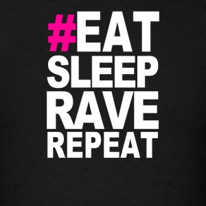 Eat Sleep Rave Repeat Summer Music Partying Ibiza  - Men's T-Shirt