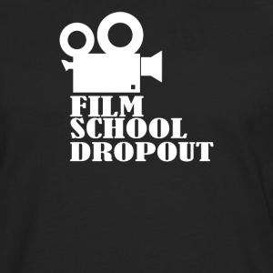 Film School Dropout - Men's Premium Long Sleeve T-Shirt