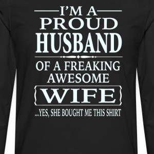 I'm A Proud Husband Of A Freaking Awesome Wife  - Men's Premium Long Sleeve T-Shirt