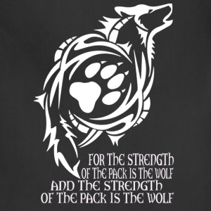 Wolf - The strength of the pack is the wolf - Adjustable Apron