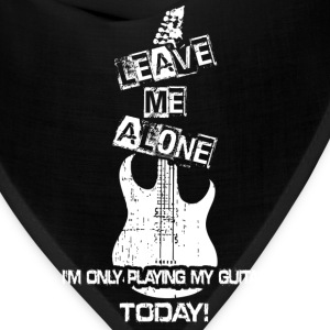 Guitar lover - I'm only playing my guitar today - Bandana