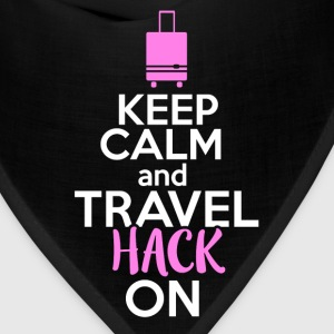 Travel hacker - Keep calm and travel hack on - Bandana