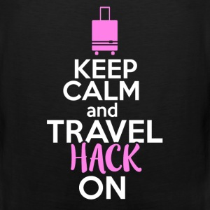 Travel hacker - Keep calm and travel hack on - Men's Premium Tank