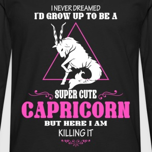 Super cute Capricorn - Here I am killing it - Men's Premium Long Sleeve T-Shirt