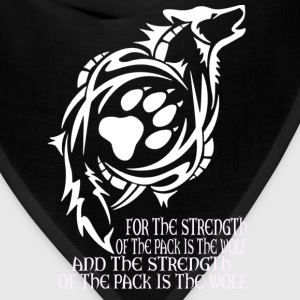 Wolf - The strength of the pack is the wolf - Bandana