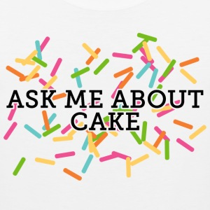 Ask Me About Cake T-Shirts - Men's Premium Tank