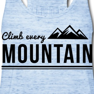 Climb every mountain T-Shirts - Women's Flowy Tank Top by Bella
