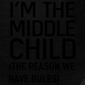 I'm the middle child. The reason we have rules Kids' Shirts - Bandana