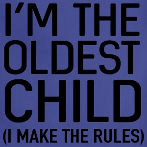 I'm the oldest child. I make the rules Baby & Toddler Shirts - Adjustable Apron