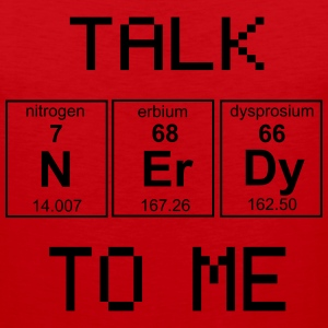 Talk Nerdy To Me - Periodic Table Elements T-Shirts - Men's Premium Tank