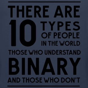 10 Types of people in the world. Binary T-Shirts - Men's Premium Tank