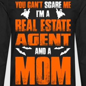 Cant Scare Real Estate Agent And A Mom T-shirt T-Shirts - Men's Premium Long Sleeve T-Shirt