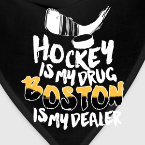 Boston - Hockey is my drug boston is my dealer - Bandana
