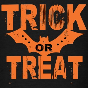 TRICK OR TREAT Sweatshirts - Men's T-Shirt