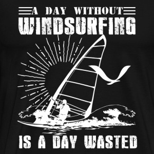 Day Without Windsurfing - Men's Premium T-Shirt