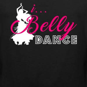 I Belly Dance T-Shirt - Men's Premium Tank