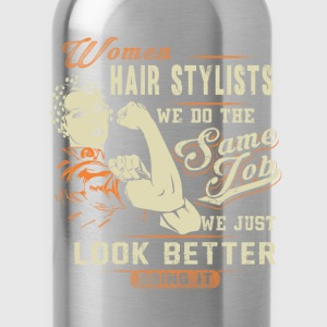 Hair stylist - We do the same job but look better - Water Bottle