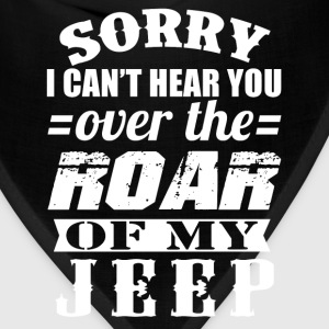 Jeep - I can't hear you over the roar of my jeep - Bandana
