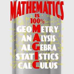 Mathematics - It is 100% magic awesome t-shirt - Water Bottle