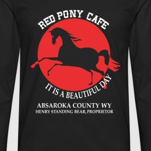 Red pony cafe - It is a beautiful day - Men's Premium Long Sleeve T-Shirt