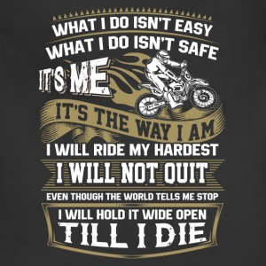 Riding - I will hold it wide open till I die - Adjustable Apron