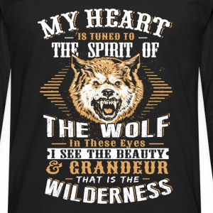 Wolf - My heart is tuned to the spirit of wolf tee - Men's Premium Long Sleeve T-Shirt