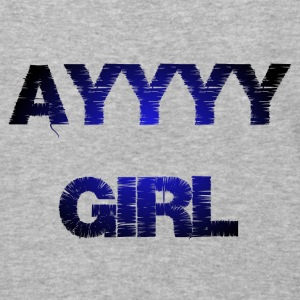 AYYYY GIRL Hoodies - Baseball T-Shirt