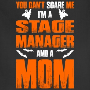 Cant Scare Stage Manager And A Mom T-shirt T-Shirts - Adjustable Apron