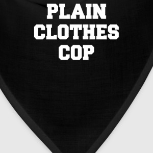 PLAIN CLOTHES COP - Bandana
