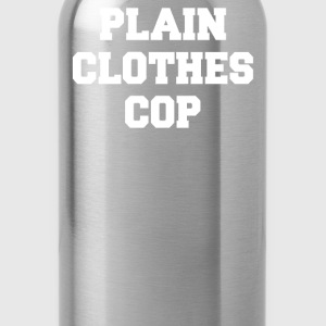 PLAIN CLOTHES COP - Water Bottle