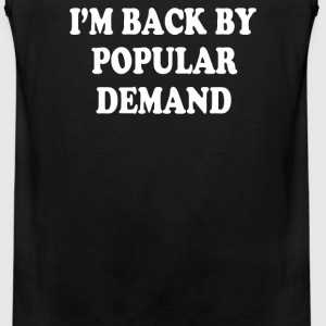 Popular Demand - Men's Premium Tank
