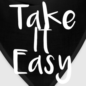 Take It Easy - Bandana