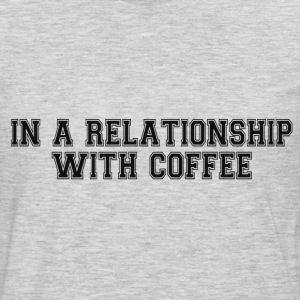 RELATIONSHIP WITH COFFEE T-Shirts - Men's Premium Long Sleeve T-Shirt