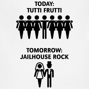 Today: Tutti Frutti – Tomorrow: Jailhouse Rock  T-Shirts - Adjustable Apron