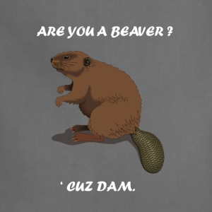 Are You A Beaver? 'Cuz Dam The Busy Beaver  T-Shirts - Adjustable Apron